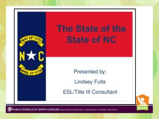 The State of the  State of NC