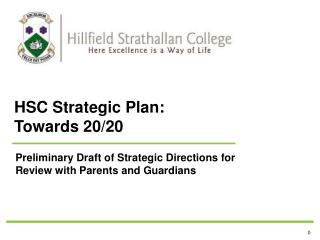 HSC  Strategic  Plan: Towards 20/20