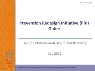 Prevention Redesign Initiative (PRI)  Guide