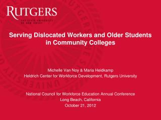 Serving Dislocated Workers and Older Students  in Community Colleges