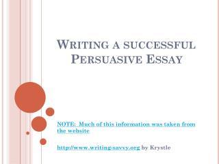 Writing a successful Persuasive Essay
