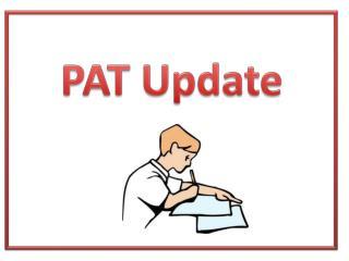 PAT Update