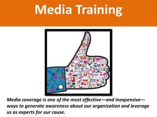M edia Training