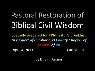 Pastoral Restoration of  Biblical Civil Wisdom