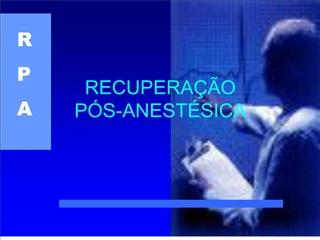 RECUPERA  O  P S-ANEST SICA