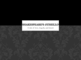 Shakespeare�s  othello