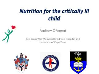 Nutrition for the critically ill child