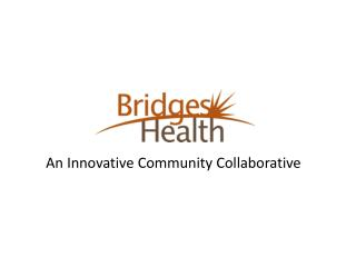 An Innovative Community Collaborative
