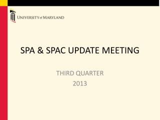 SPA & SPAC UPDATE MEETING