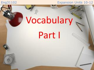 Vocabulary Part I