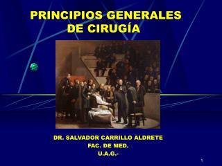 PRINCIPIOS GENERALES           DE CIRUG A