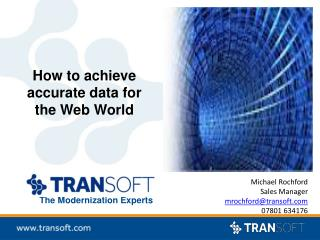 How to achieve accurate data for the Web World