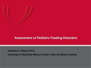 Assessment of Pediatric Feeding Disorders