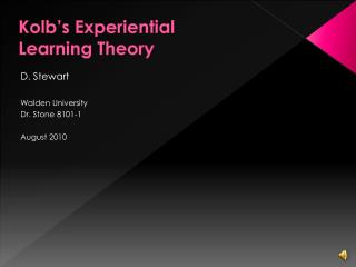 Kolb�s Experiential  Learning Theory
