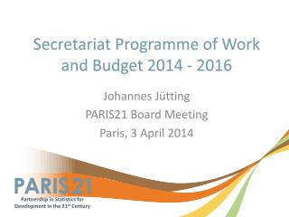 Secretariat Programme of Work and Budget 2014 - 2016