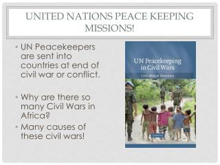 United Nations Peace Keeping Missions!