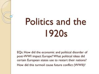 Politics and the 1920s