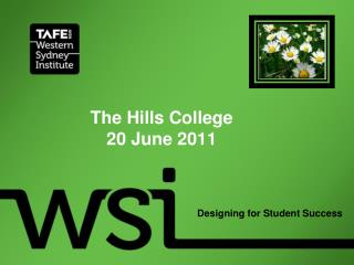 The  Hills  College 20 June 2011