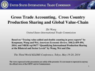 Gross  Trade  A ccounting,  Cross Country Production Sharing and Global Value-Chain