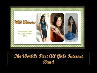 The World's First All Girls Internet Band