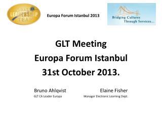 Europa Forum       Europa Forum Istanbul 2013