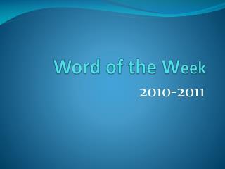 Word of the W eek