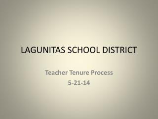 LAGUNITAS SCHOOL DISTRICT