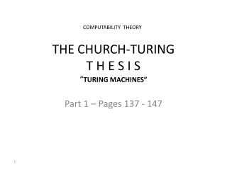 THE CHURCH-TURING T H E S I S � TURING MACHINES�