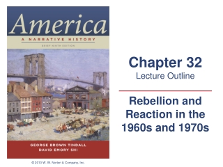 Rebellion and Reaction in the 1960s and 1970s