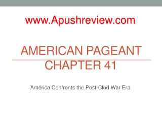 American Pageant Chapter 41