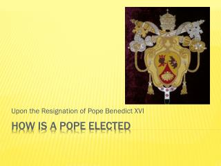 How is a Pope Elected