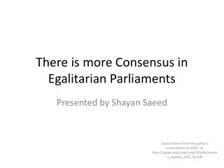 There is more Consensus in Egalitarian Parliaments