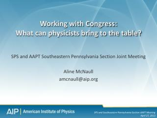 Working with Congress:  What can physicists bring to the table?