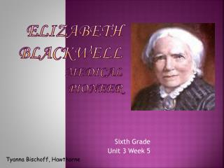 Elizabeth Blackwell Medical Pioneer