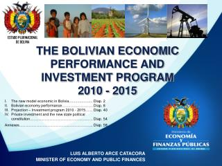 THE BOLIVIAN ECONOMIC PERFORMANCE AND INVESTMENT PROGRAM 2010 - 2015