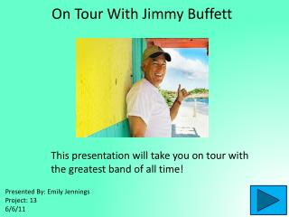 On Tour With Jimmy Buffett