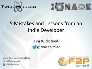 5 Mistakes and Lessons from an Indie Developer