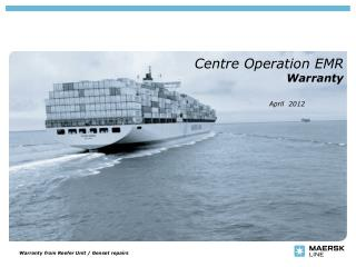 Centre Operation EMR  Warranty