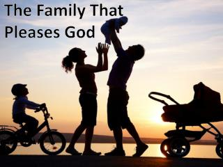 The Family That Pleases God