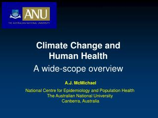 Climate Change and Human Health A wide-scope overview