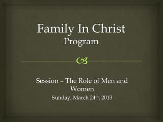 Family In Christ Program