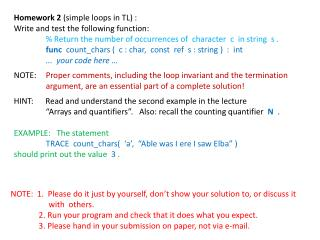 Homework 2  (simple loops in TL) : Write and test the following function: