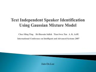 Text Independent Speaker Identification Using Gaussian Mixture Model