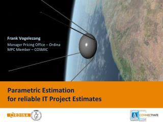Parametric Estimation for rel iable IT Project  Estimates