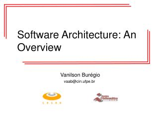 Software Architecture: An Overview