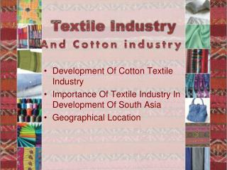 And Cotton industry