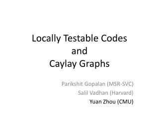 Locally Testable Codes  and  Caylay  Graphs