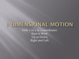 1-Dimensional Motion