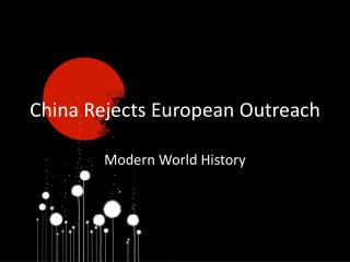 China Rejects European Outreach