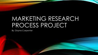 Marketing Research Process Project